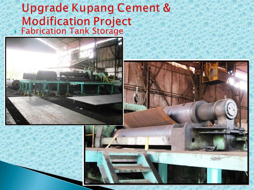 Upgrade Kupang Cement & Modification Project