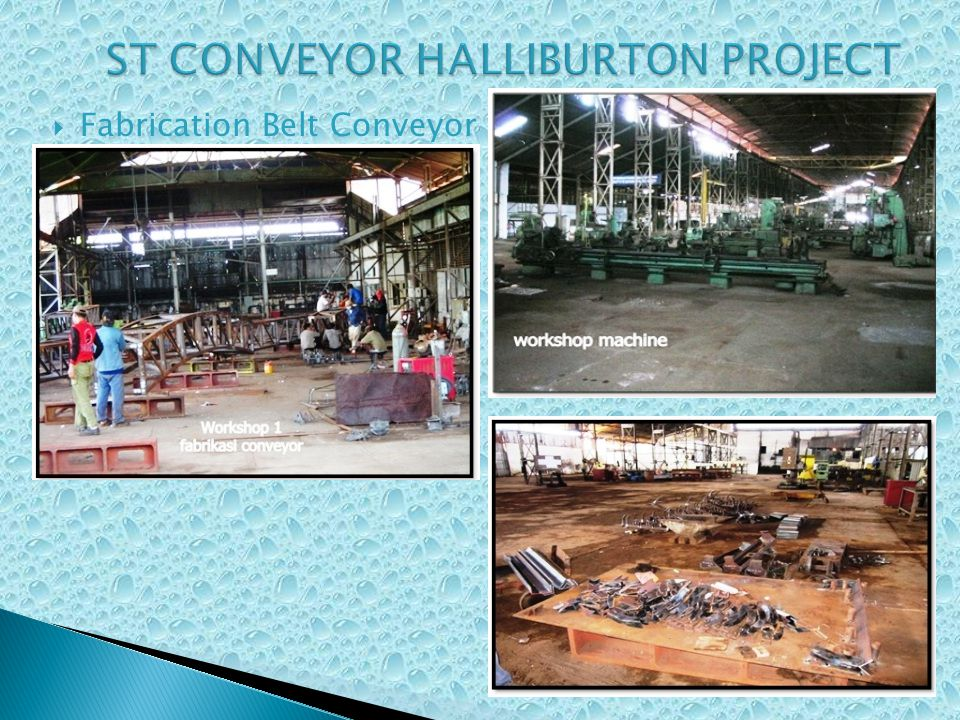 ST CONVEYOR HALLIBURTON PROJECT