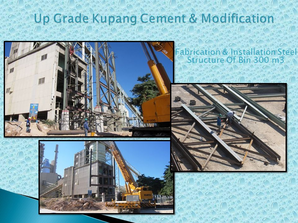 Up Grade Kupang Cement & Modification