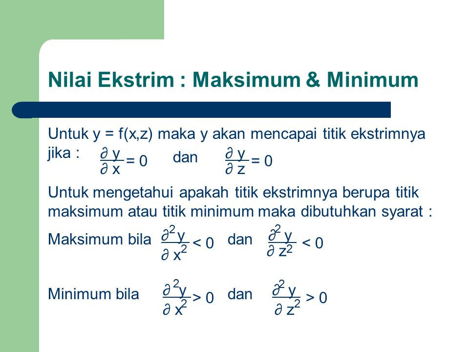 Nilai Ekstrim : Maksimum & Minimum