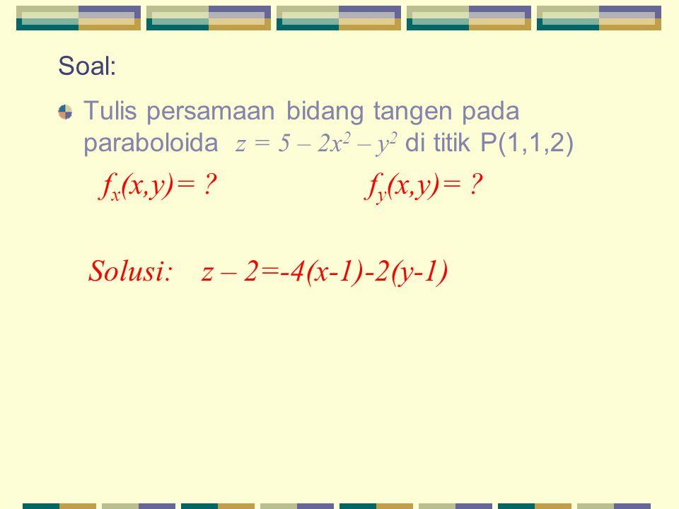 Solusi: z – 2=-4(x-1)-2(y-1)