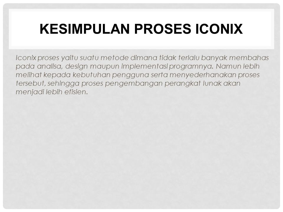 KESIMPULAN PROSES ICONIX