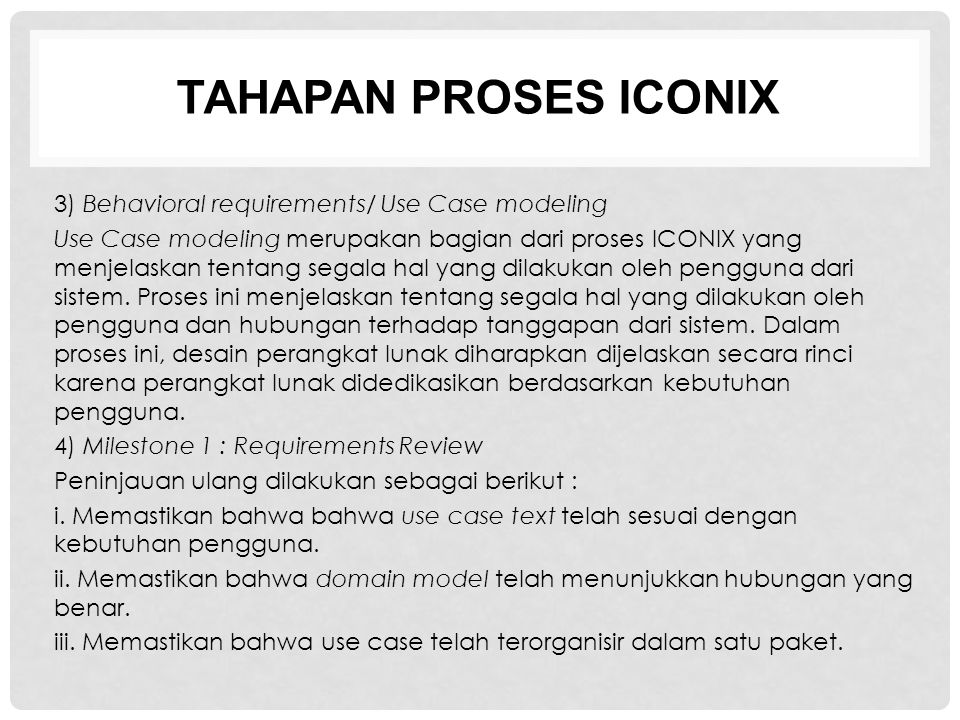 TAHAPAN PROSES ICONIX 3) Behavioral requirements/ Use Case modeling