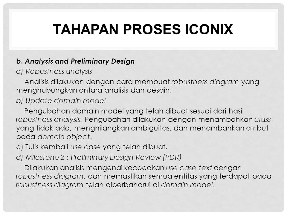 TAHAPAN PROSES ICONIX b. Analysis and Preliminary Design
