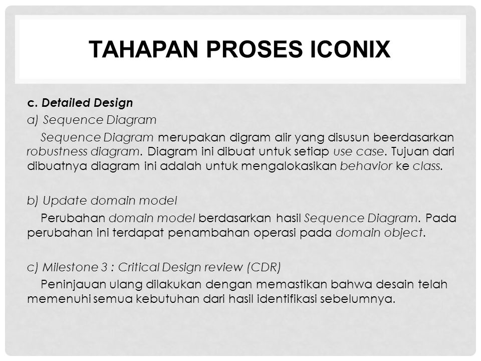 TAHAPAN PROSES ICONIX c. Detailed Design a) Sequence Diagram