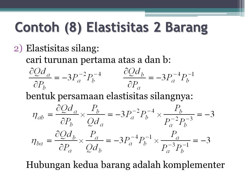 Contoh (8) Elastisitas 2 Barang