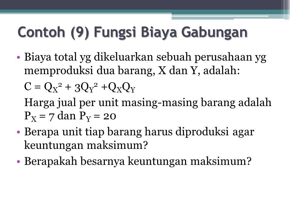 Contoh (9) Fungsi Biaya Gabungan