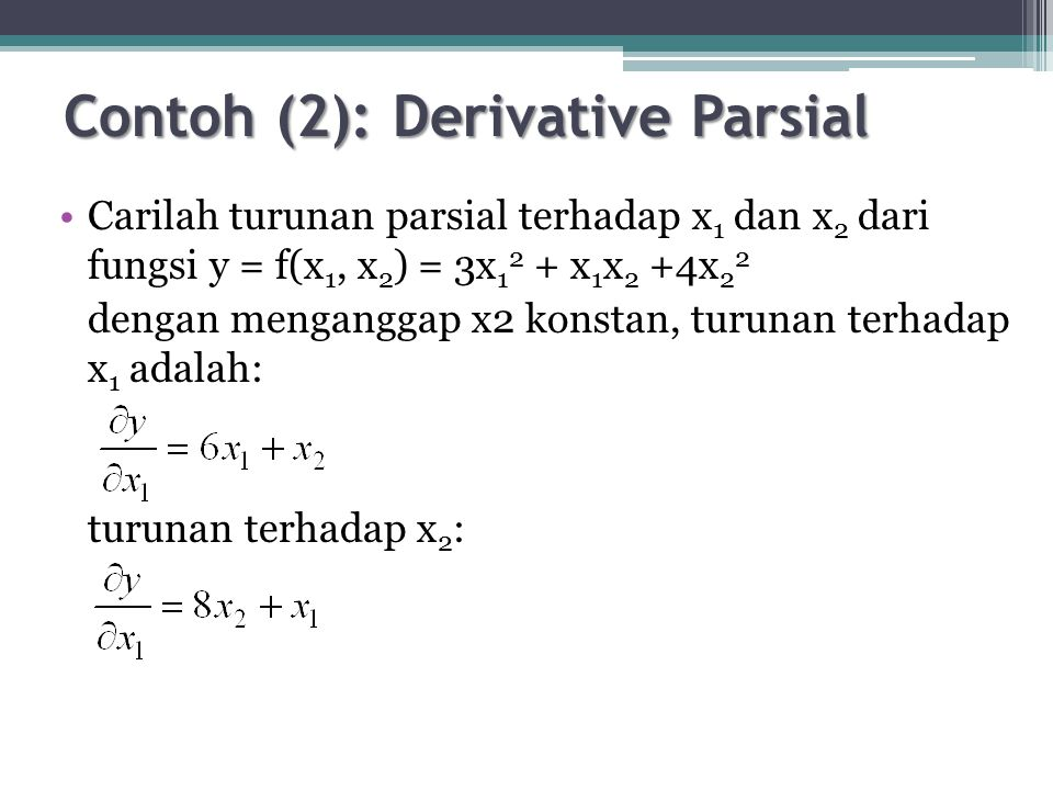 Contoh (2): Derivative Parsial