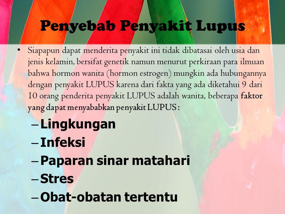 Penyebab Penyakit Lupus