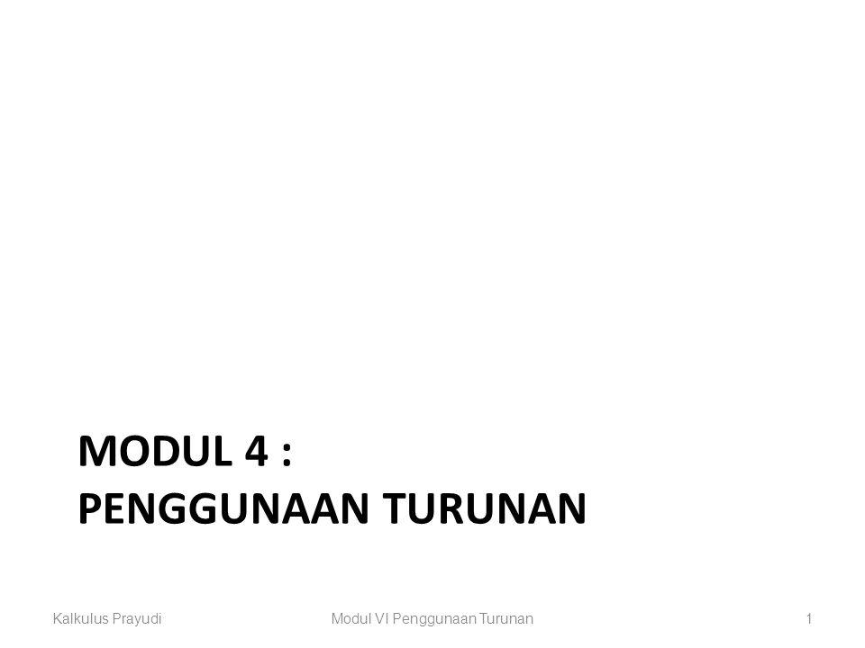 Modul 4 : penggunaan turunan
