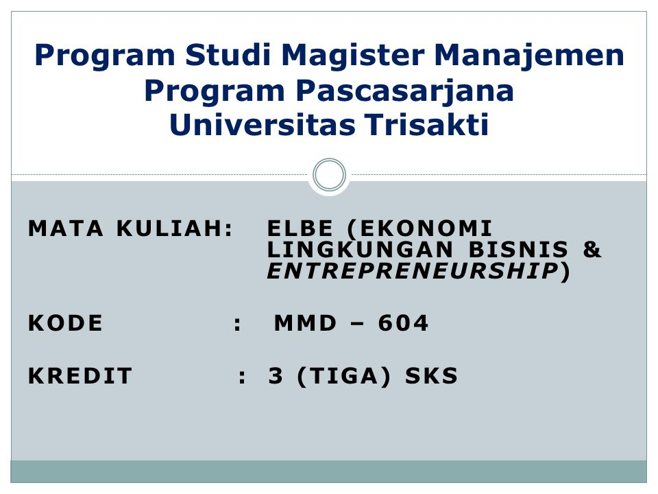 Program Studi Magister Manajemen Program Pascasarjana Universitas Trisakti