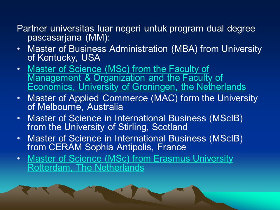 Partner universitas luar negeri untuk program dual degree pascasarjana (MM):
