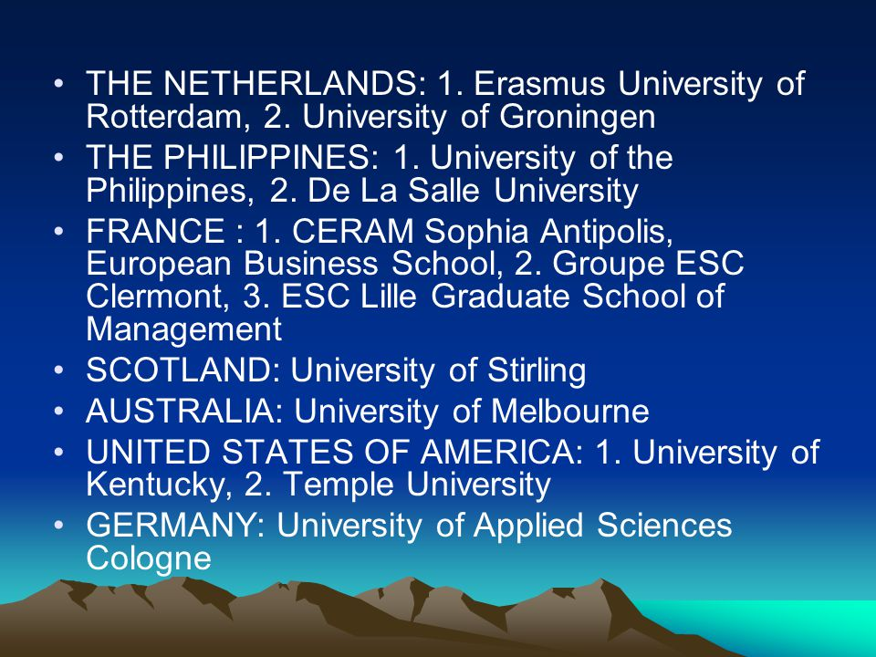 THE NETHERLANDS: 1. Erasmus University of Rotterdam, 2