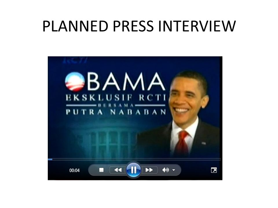 PLANNED PRESS INTERVIEW