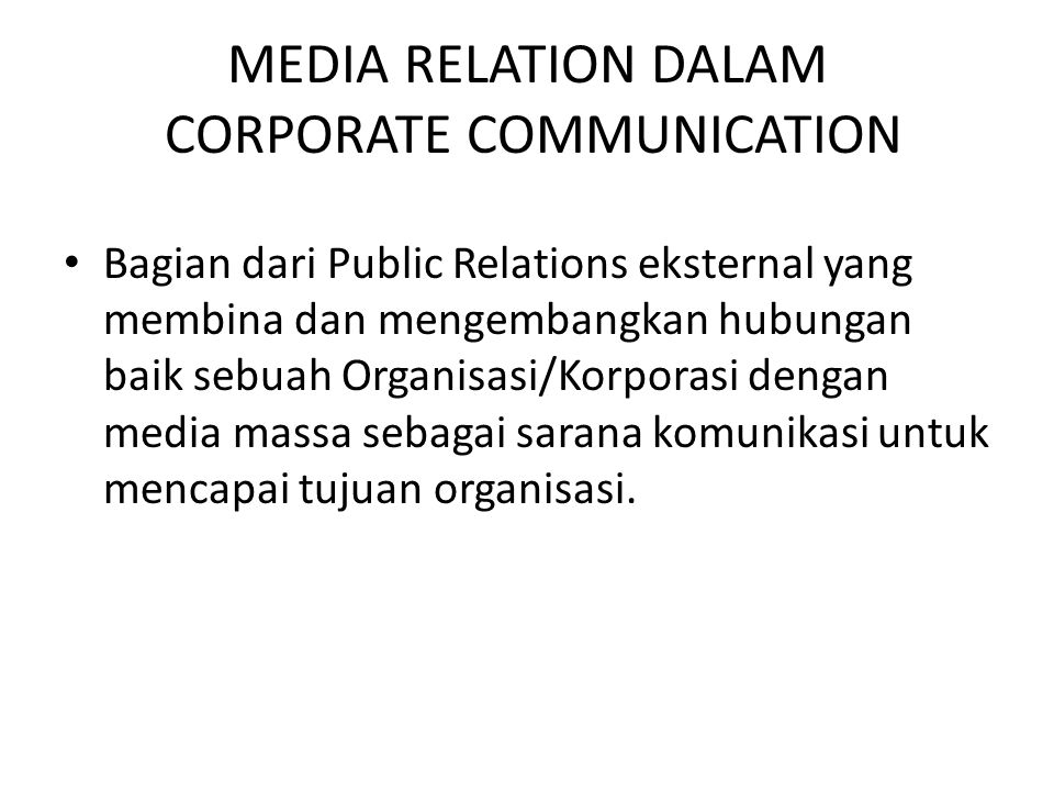MEDIA RELATION DALAM CORPORATE COMMUNICATION