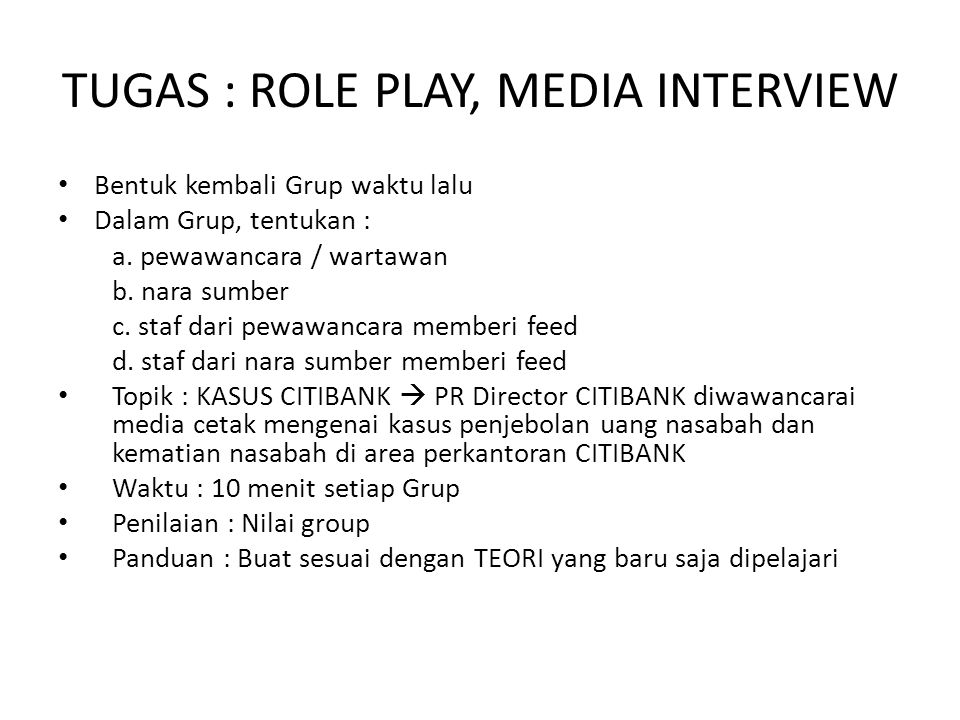 TUGAS : ROLE PLAY, MEDIA INTERVIEW