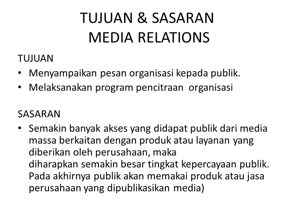 TUJUAN & SASARAN MEDIA RELATIONS