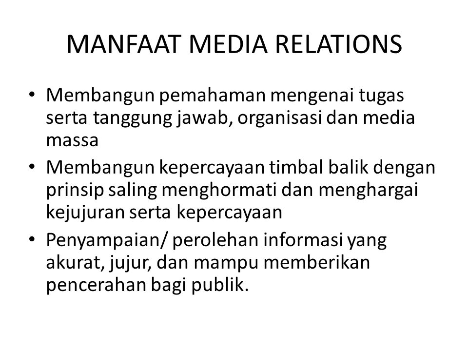 MANFAAT MEDIA RELATIONS