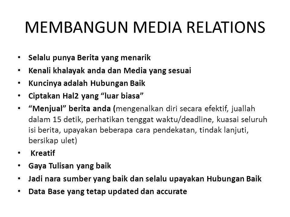 MEMBANGUN MEDIA RELATIONS