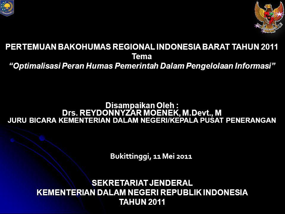 PERTEMUAN BAKOHUMAS REGIONAL INDONESIA BARAT TAHUN 2011 Tema