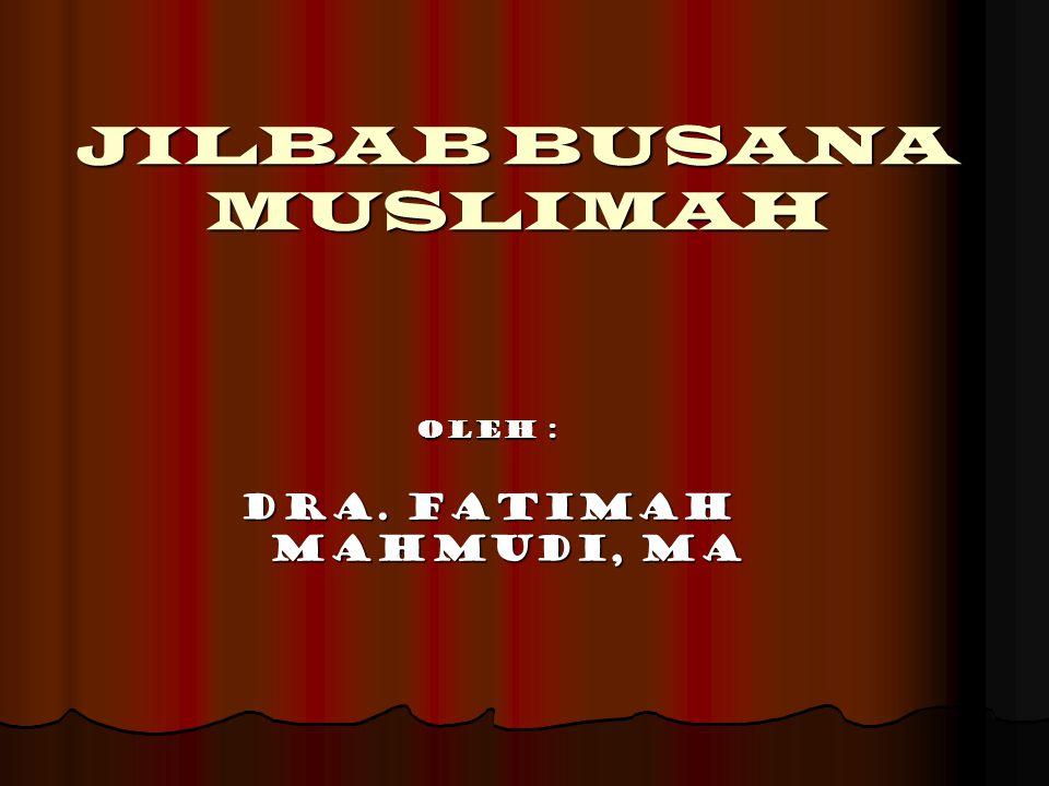JILBAB BUSANA MUSLIMAH