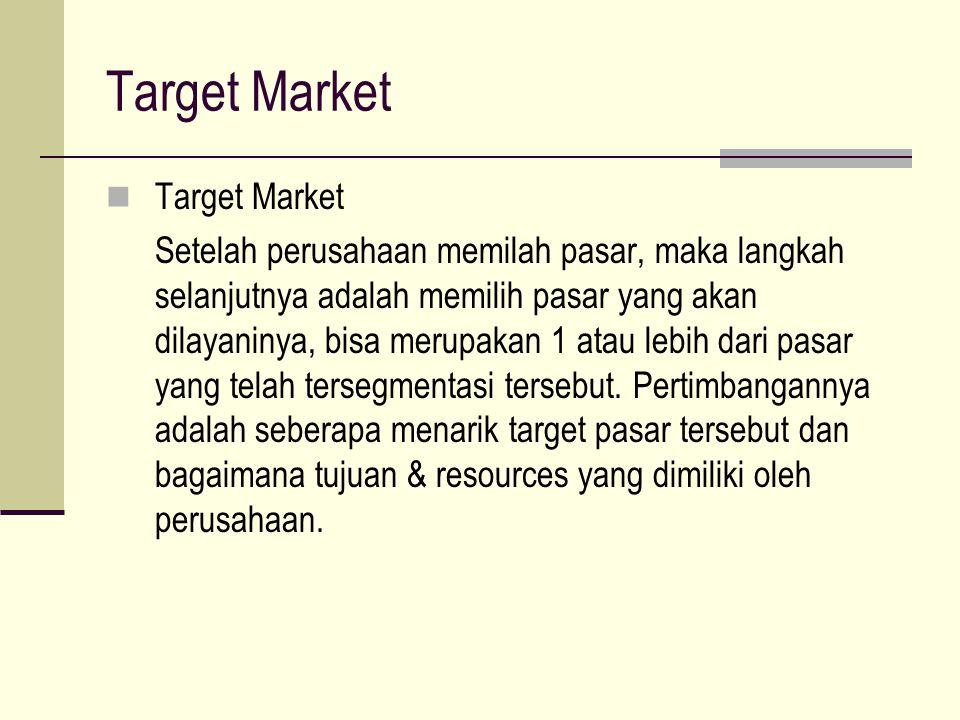 Target Market Target Market