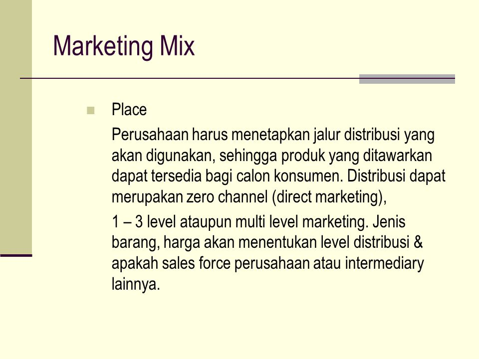 Marketing Mix Place.