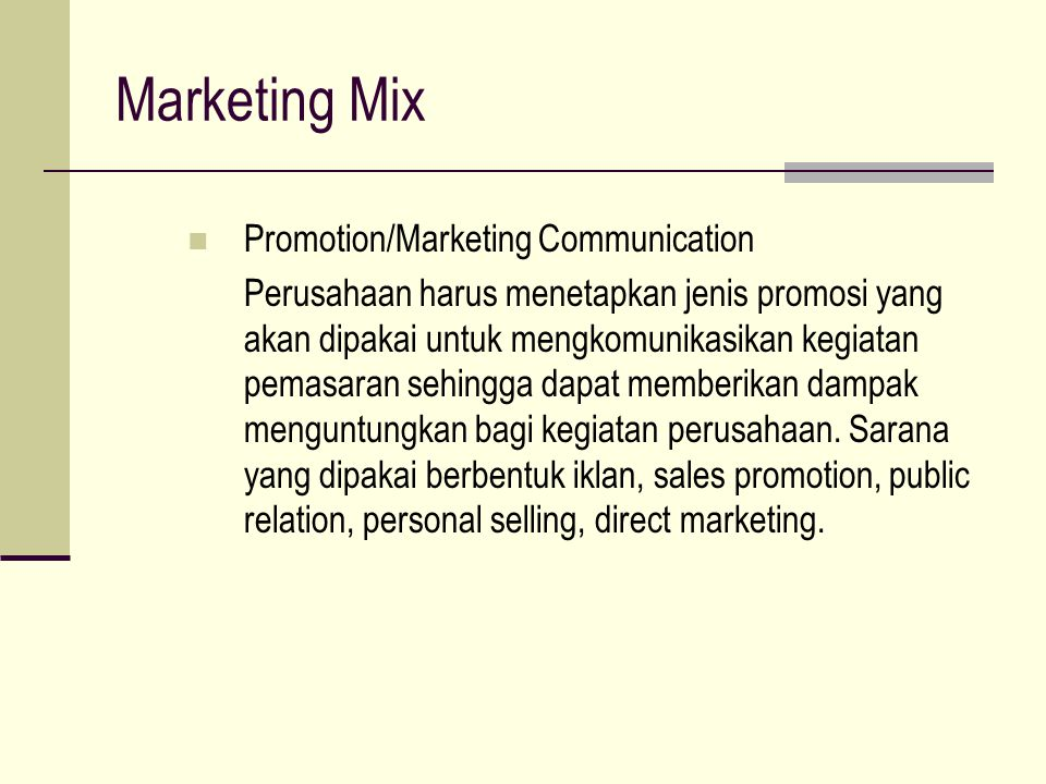 Marketing Mix Promotion/Marketing Communication