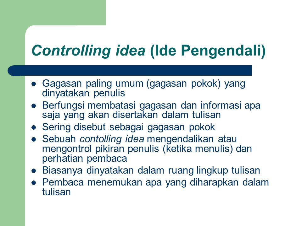 Controlling idea (Ide Pengendali)