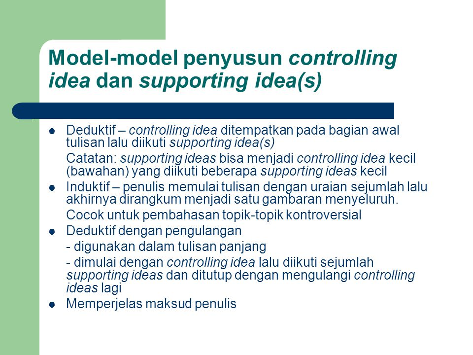 Model-model penyusun controlling idea dan supporting idea(s)