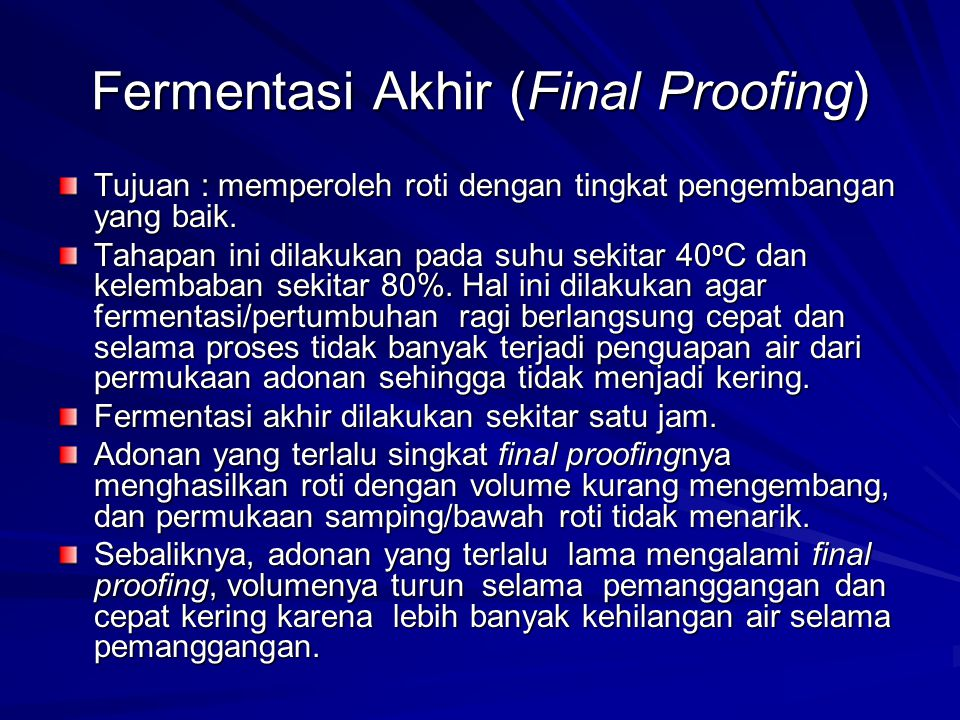 Fermentasi Akhir (Final Proofing)