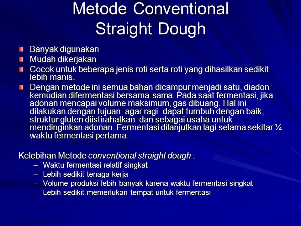 Metode Conventional Straight Dough