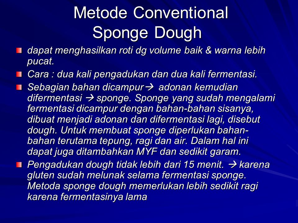 Metode Conventional Sponge Dough