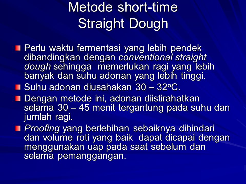 Metode short-time Straight Dough
