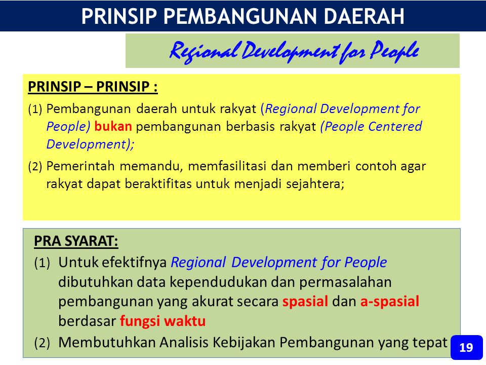 PRINSIP PEMBANGUNAN DAERAH Regional Development for People