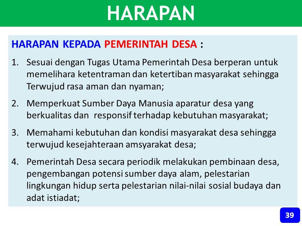 HARAPAN HARAPAN KEPADA PEMERINTAH DESA :