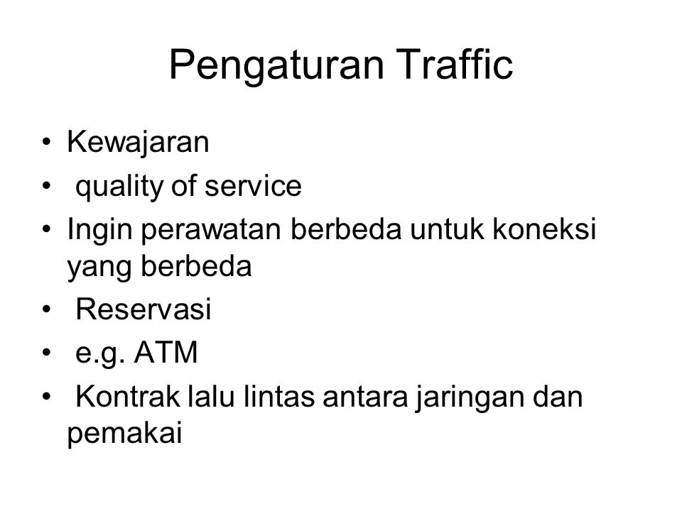Pengaturan Traffic Kewajaran quality of service