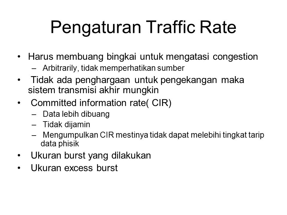 Pengaturan Traffic Rate