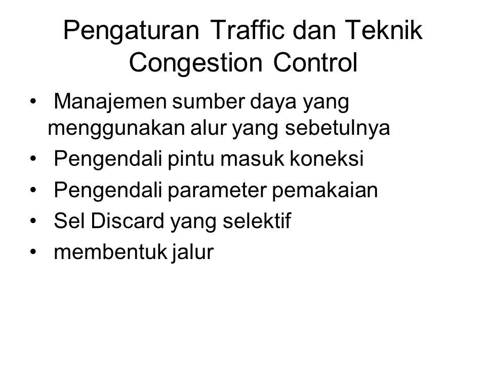 Pengaturan Traffic dan Teknik Congestion Control