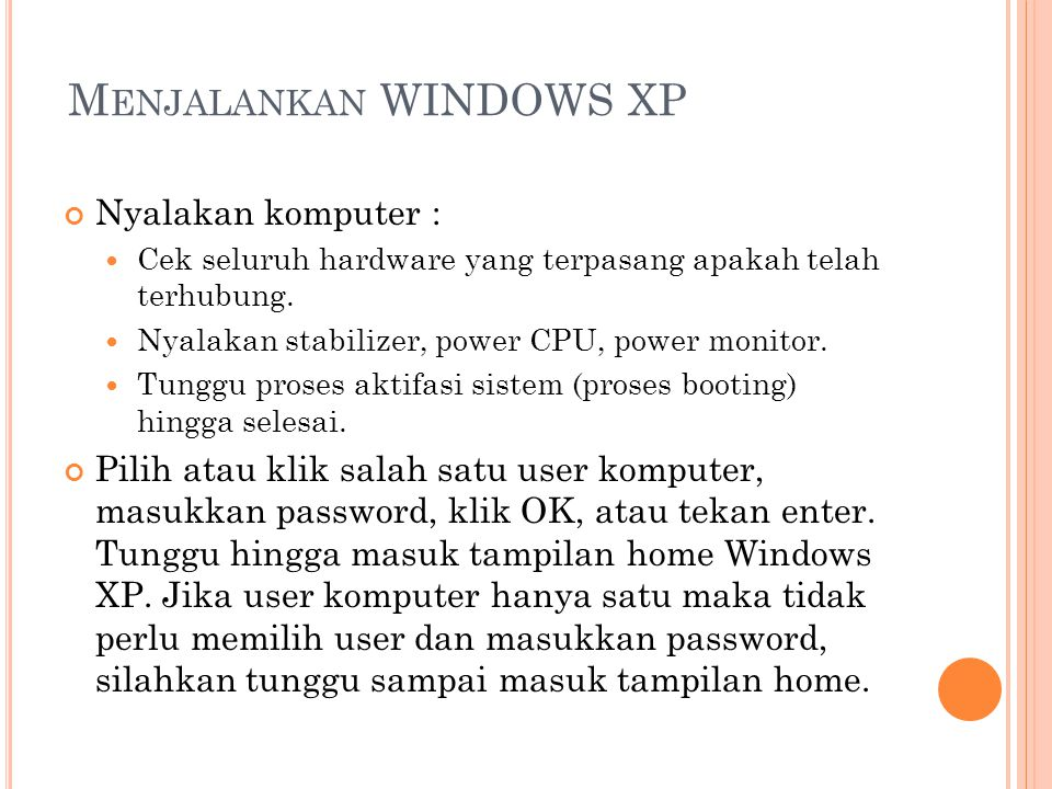 Menjalankan WINDOWS XP