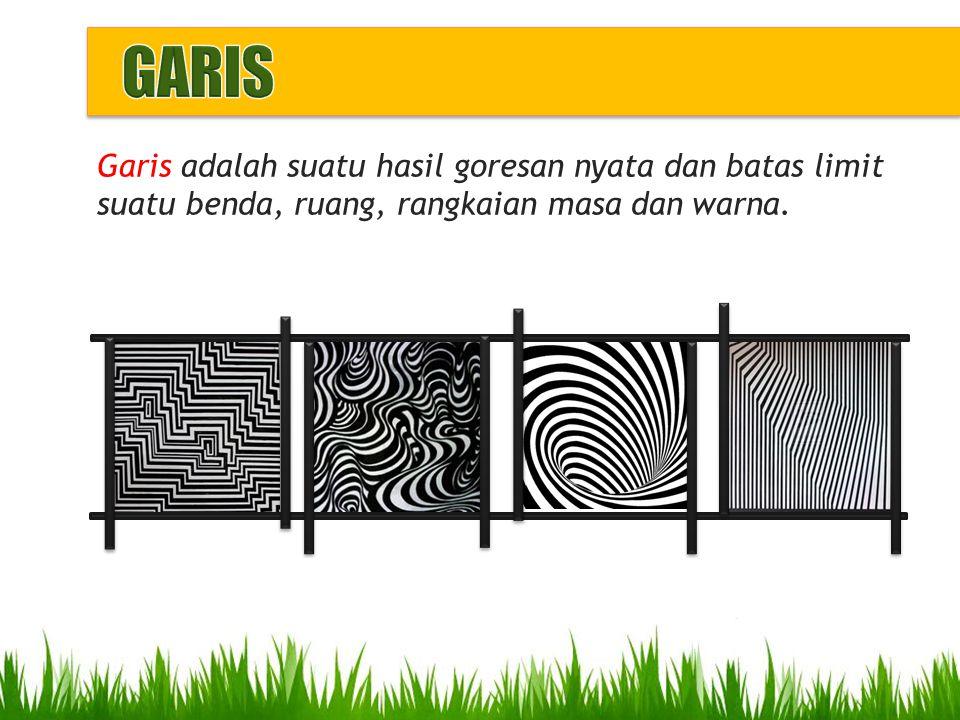 GARIS Garis adalah suatu hasil goresan nyata dan batas limit suatu benda, ruang, rangkaian masa dan warna.