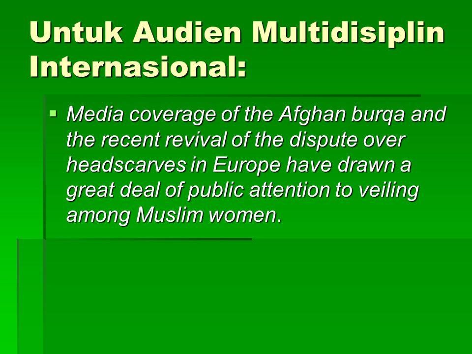 Untuk Audien Multidisiplin Internasional: