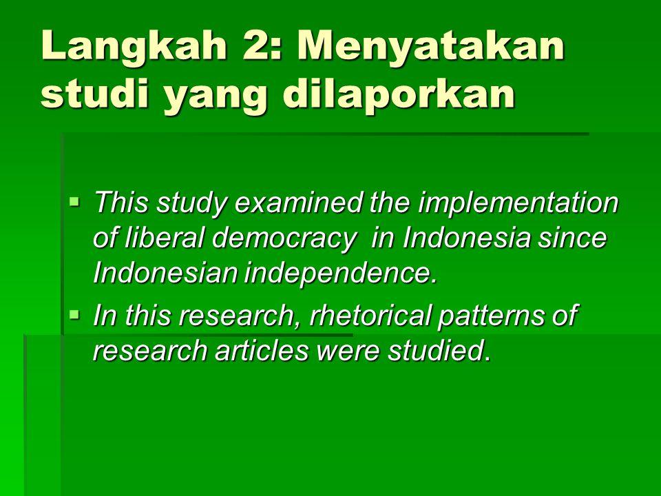 Langkah 2: Menyatakan studi yang dilaporkan