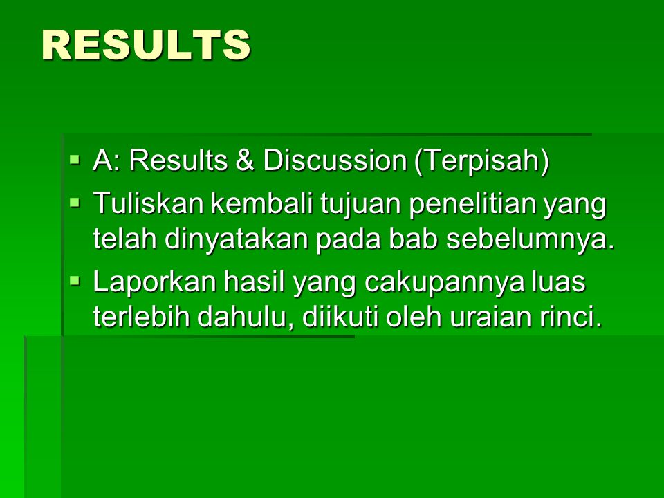 RESULTS A: Results & Discussion (Terpisah)