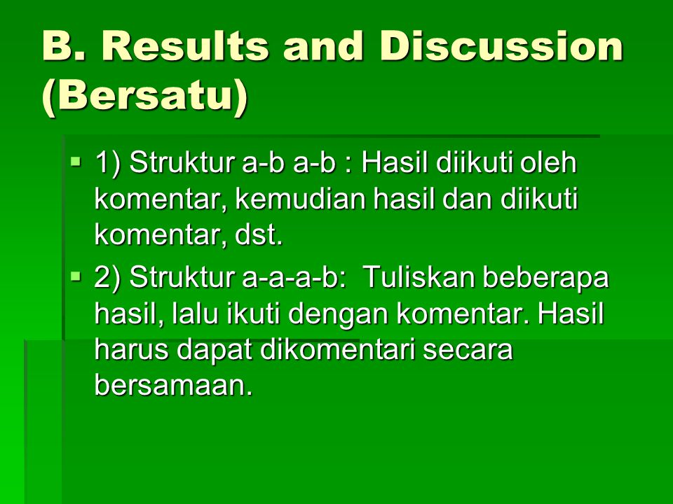 B. Results and Discussion (Bersatu)