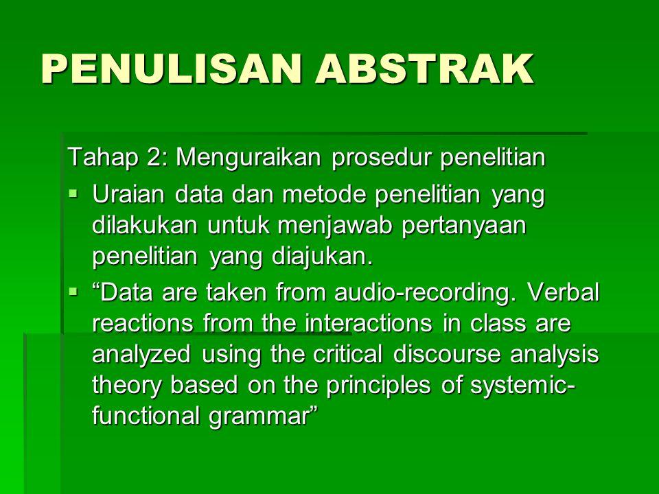 PENULISAN ABSTRAK Tahap 2: Menguraikan prosedur penelitian