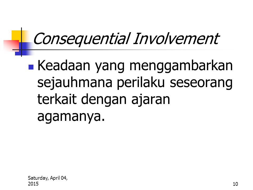 Consequential Involvement