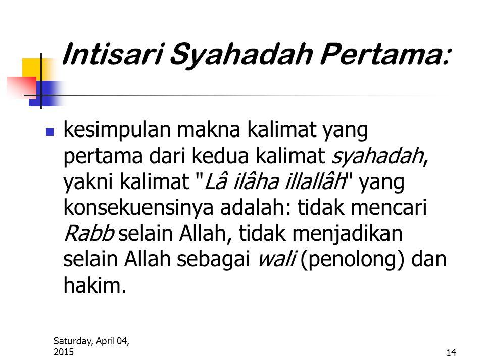 Intisari Syahadah Pertama: