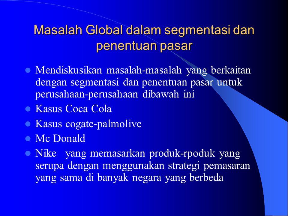 Masalah Global dalam segmentasi dan penentuan pasar