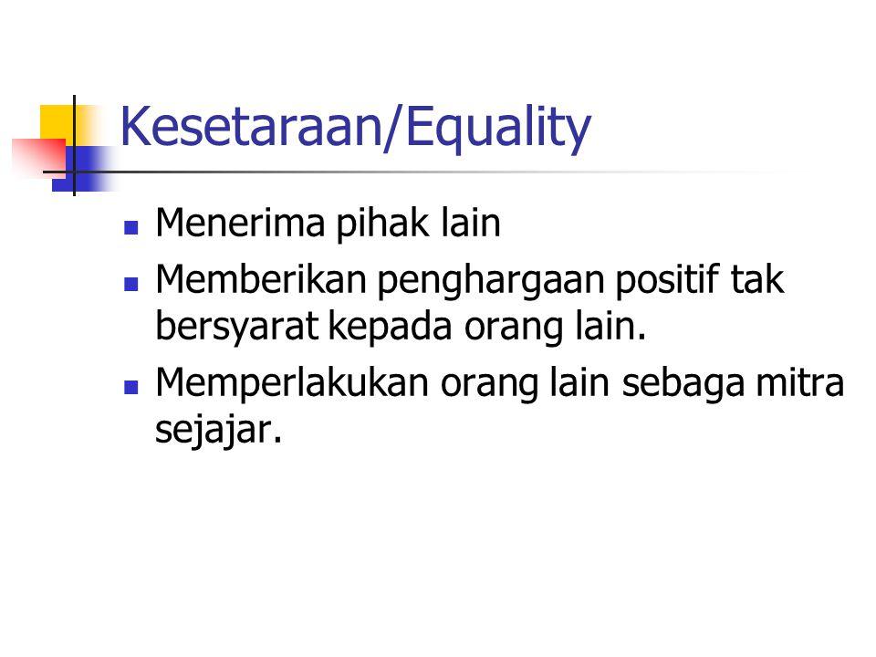 Kesetaraan/Equality Menerima pihak lain